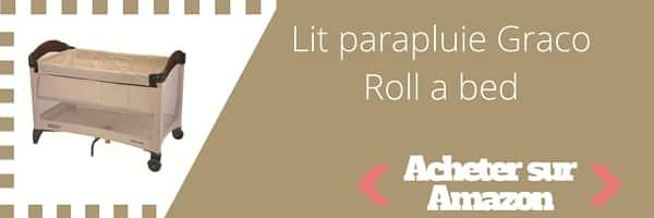 acheter lit parapluie graco roll a bed