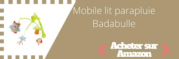 acheter mobile lit parapluie badabulle